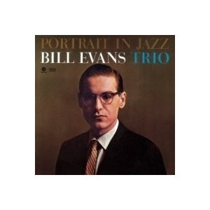 BILL EVANS TRIO-PORTRAIT IN JAZZ