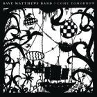 DAVE MATHEWS BAND-Come Tomorrow