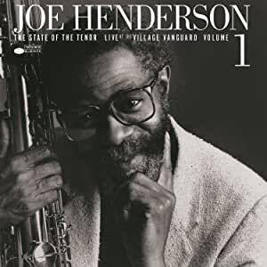 JOE HENDERSON-STATE OF THE TENOR