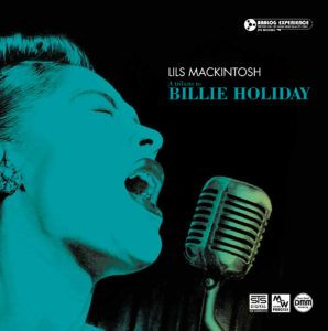 LILS MACINTOSH TRIBUTE TO BILLIE HOLIDAY-Open Reel Music