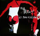 THE TREWS-NO TIME FOR LATER
