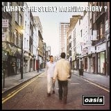 OASIS-Whats The Story
