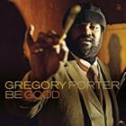 GREGORY PORTER-Be Good