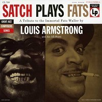 LOUIS ARMSTRONG-Satch Plays Fats