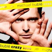 MICHAEL BUBLE'-Crazy Love