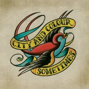 CITY AND COLOUR-Sometimes