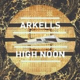 ARKELLS-High Noon