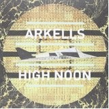 THE ARKELLS-High Noon
