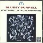 KENNY BURRELL/COLEMAN HAWKINS-Bluesy Burrell