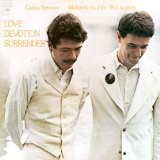 CARLOS SANTANA/JOHN MCLAUGHLIN-Love Devotion Surrender