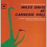 MILES DAVIS-Live At Carnegie Hall