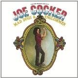 JOE COCKER-Mad Dogs & Englishmen