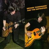 GEORGE THOROGOOD AND THE DESTROYERS-Self