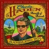 CHARLIE HADEN & FAMILY-Rambling Boy