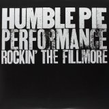 HUMBLE PIE-Rockin the Fillmore
