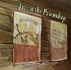 VARIOUS-Jazz At The Pawnshop