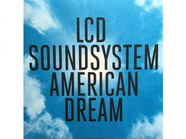 LCD SOUNDSYSTEM-American Dream