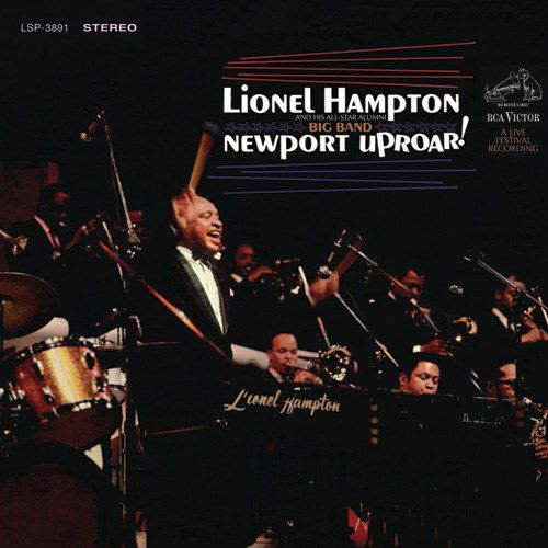 LIONEL HAMPTON-Live Festival Newport Uproar