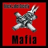 BLACK LABEL SOCIETY Mafia