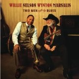 WILLIE NELSON/MARSALID-2007 Two Men with the Blues
