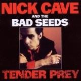 NICK CAVEAND THE BAD SEEDS-Tender Prey