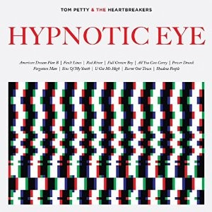 TOM PETTY AND HEARTBREAKERS-Hypnotic Eye