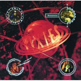 THE PIXIES-BOSSANOVA