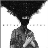ROYAL BLOOD-Royal Blood