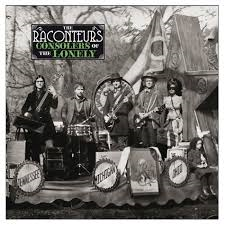 THE RACONTEURS-Consolers of the Lonely